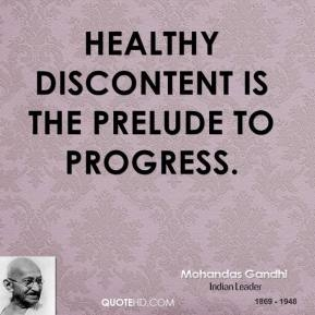 mohandas-gandhi-leader-healthy-discontent-is-the-prelude-to.jpg